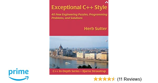 Amazon exceptional c style 40 new engineering puzzles amazon exceptional c style 40 new engineering puzzles programming problems and solutions 0785342760422 herb sutter books fandeluxe Images