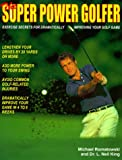 The Super Power Golfer, Michael Romatowski and L. Neil King, 1889337005
