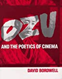 Ozu and the Poetics of Cinema