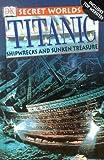 Titanic, John Malam, 0789497042