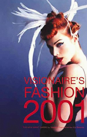 Visionaire's Fashion 2001: Designers Of The New Avant-Garde