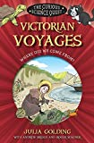 Victorian Voyages: Where Did We Come From? (Curious Science)