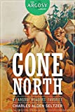 img - for Gone North (Argosy Library) book / textbook / text book
