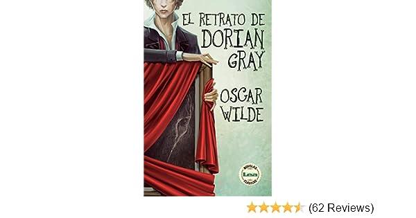 El retrato de Dorian Gray (Spanish Edition) - Kindle edition by Oscar Wilde. Literature & Fiction Kindle eBooks @ Amazon.com.