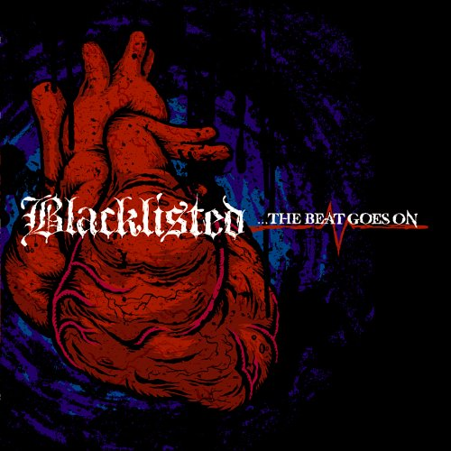 CD : Blacklisted - The Beat Goes On (CD)