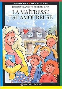 """Afficher """"La maîtresse est amoureuse"""""""