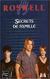 Roswell, tome 15 : Secrets de famille par Andy Mangels