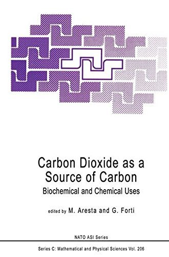 Carbon Dioxide as a Source of Carbon: Biochemical and Chemical Uses (Nato Science Series C:) by M. Aresta G. Forti (1987-01-01)