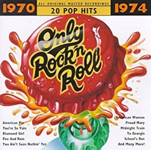Various Artists Only Rock N Roll 1970 1974 Series