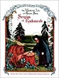 The Wonderful Life of Russia's Saint Sergius of Radonezh, Alvin Alexsi Currier, 1888212241