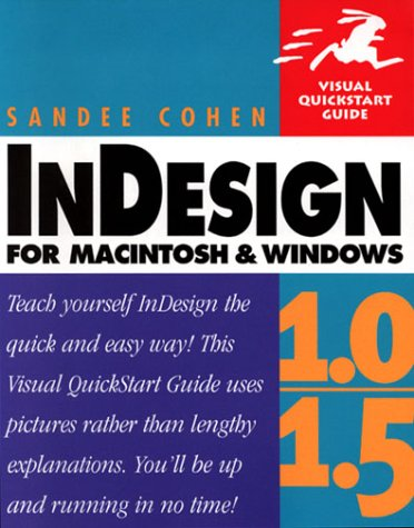 InDesign 1.0/1.5 for Macintosh and Windows (Visual QuickStart Guide)