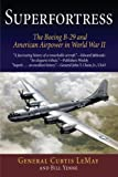 Superfortress, Curtis E. LeMay and William Yenne, 1594160392