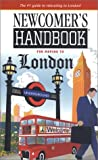Newcomer's Handbook for Moving to London, Janetta Willis, 0912301473