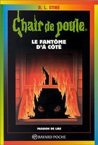 """Afficher """"Le Fantôme d'à coté"""""""