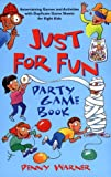 Just for Fun Game Book, Penny Warner, 0671579673