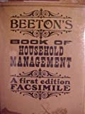 BEETON'S Book of Household Management - A First Edition Facsimile