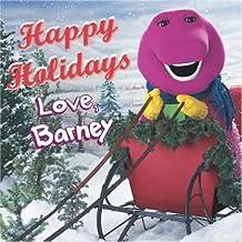 Happy Holidays-Love Barney