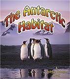 An Antarctic Habitat (Introducing Habitats)