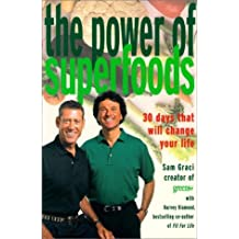 The Power of Superfoods: Written by Sam Graci Harvey Diamond Jeanne Marie Martin David, 1905 Edition, Publisher: Prentice Hall [Paperback]
