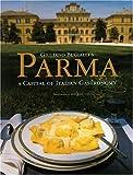 Giuliano Bugialli's Parma, Giuliano Bugialli, 1580931758