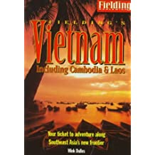 Fielding's Vietnam: Including Cambodia & Laos