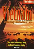 Fielding's Vietnam Including Cambodia and Laos 1997