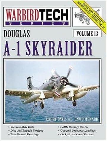 Descargar libros de amazon Douglas A-1 Skyraider - Warbird Tech Vol. 13 (Revised Edition) en español PDF 1580070663