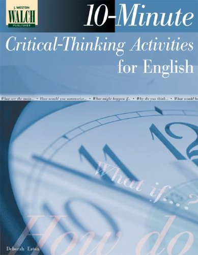 10-Minute Critical Thinking Activities for English: Grades 10-12 ...