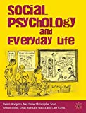 img - for Social Psychology and Everyday Life book / textbook / text book