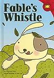 Fable's Whistle, Michael Dahl, 1404811699