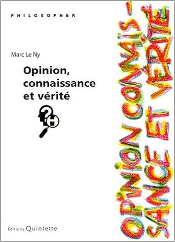 En ligne Opinion, connaissance et vérité pdf