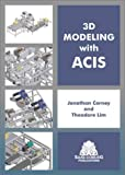 3D Modeling with ACIS