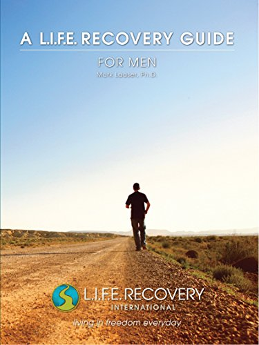 L.I.F.E. Guide for Men: A Workbook for Men Seeking Freedom from Sexual Addiction (Seeking Men)