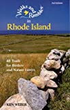 Walks and Rambles in Rhode Island: 40 Trails for Birders and Nature Lovers