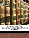 Geschichte der Gymnasialkurse Für Frauen Zu Berlin, Gertrud Bumer and Gertrud Bäumer, 1147298637