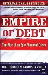 Empire of Debt: The Rise of an Epic Financial Crisis (Agora Series)