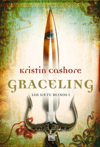Graceling (Graceling Realm Books) (Spanish Edition)