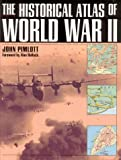 The Historical Atlas of World War II, John Pimlott, 0805039295