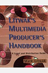 Litwak's Multimedia Producer's Handbook: A Legal and Distribution Guide Paperback
