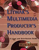img - for Litwak's Multimedia Producer's Handbook: A Legal and Distribution Guide book / textbook / text book