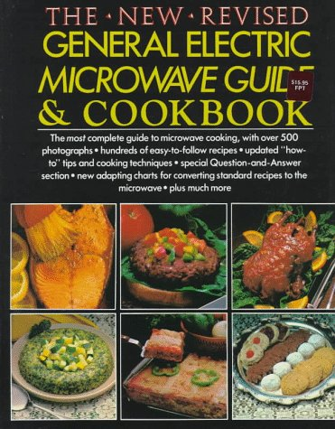 General Electric Microwave Cookbook(The New Revised) by General Electric