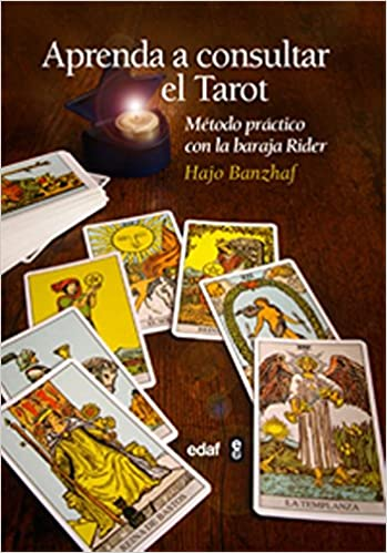 Aprenda a consultar el tarot (Spanish Edition): Hajo Banzhaf ...