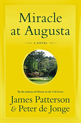 Miracle at Augusta James Patterson