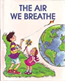 The Air We Breathe, Jill Wheeler, 1562390015