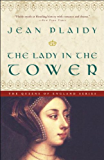 The Lady in the Tower: A Novel (Queens of England Book 4)