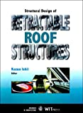 img - for Structural Design of Retractable Roof Structures (Advances in Architecture) book / textbook / text book