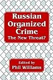 Russian Organized Crime, Phil Williams, 0714643122