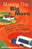Making the Big Move, Cathy Goodwin, 1572241357