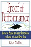 Proof of Performance: How to Build a Career Portfolio to Land a Great New Job