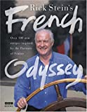 Rick Stein's French Odyssey [Signed Edition]